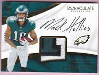 MACK HOLLINS RC 2017 IMMACULATE COLLECTION 3 COLOR PATCH AUTO #46/99 EAGLES