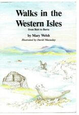 Walks In The Western Isles From Butt To Barra - Mary Welsh 1993 P/Back VG...