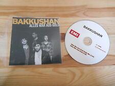 CD Indie Bakkushan - Alles war aus Gold (2 Song) Promo EMI VIRGIN