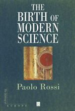 Making of Europe: The Birth of Modern Science by Paolo Rossi (2001, Paperback)