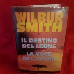 WILBUR SMITH, Il destino del leone - La voce del tuono, Edizioni CDE