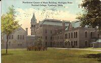 Ypsilanti, MICHIGAN - Michigan State Normal College - Main Building - 1914
