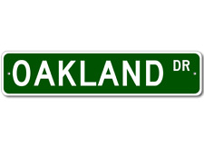 OAKLAND Street Sign - Personalized Last Name Signs