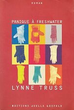 LYNNE TRUSS - PANIQUE A FRESHWATER - EDITIONS JOELLE LOSFELD