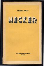 PIERRE JOLLY, NECKER (BIOGRAPHIE)