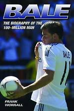 Bale: The Biography of the 100-million Man by Frank Worrall (Paperback, 2013)