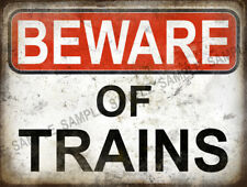 WARNING BEWARE OF TRAINS  FUNNY METAL SIGN HOME DECOR GREAT CHRISTMAS GIFT