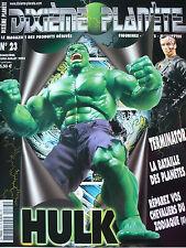 """Magazine (très bel état) - Dixième planète 23 (spécial """"Hulk"""")"""