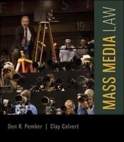 Mass Media Law 19th Edition by Don R Pember  (Author), Clay Ca (2014, Paperback)