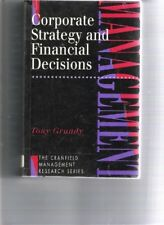Very Good, Corporate Strategy and Financial Decisions (Cranfield Management Rese