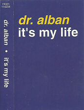 Dr. Alban ‎It's My Life CASSETTE SINGLE Electronic Euro House 1992  UK Arista