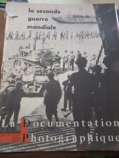 La Documentation Photographique N°5-228 à 5-230, 1962 La Seconde Guerre mondiale