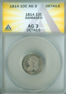 1814 Capped Bust Dime ANACS AG-3 DETAILS FREE S/H (2126702)