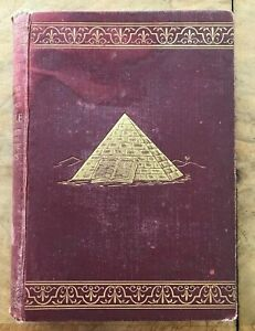 The Great Pyramid: By Modern Science Charles LaGrange 1894 First Edition