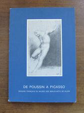 DE POUSSIN A PABLO PICASSO Musee Des Beaux-arts de Dijon 1988 catalogue