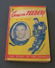 COME ON TEEDER / A 1950 COLLECTABLE BOOK BY TORONTO'S ED FITKIN