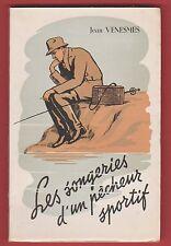 Les Songeries d'un Pêcheur sportif, Dessins, Pêche, Venesmes, éd. Chambon 1946