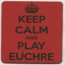 Euchre Card Game Beverage COASTER  - Keep Calm and Play Eucher