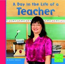 A Day in the Life of a Teacher (First Facts)-ExLibrary