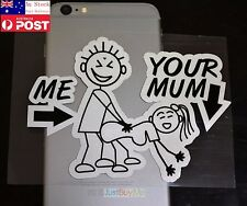 Funny Me Your MUM Notebook Phone iPad Car Window Reflective Sticker 13cm #214