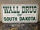 "Vintage ""WALL DRUG of SOUTH DAKOTA"" metal sign"