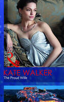 The Proud Wife (Mills & Boon Modern), Walker, Kate | Paperback Book | Very Good