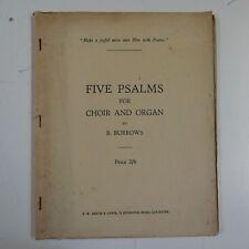 vocal score BENJAMIN BURROWS five psalms for choir & organ + boston programme