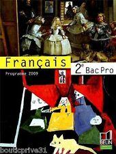 Livre d'école - Français 2e Bac Pro - Programme 2009 Chantal Delannoy-Poilvé