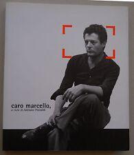 Caro Marcello, A Cura Di Adriano Pintaldi / 1st Ed. / 2004 / Roma Film Festival