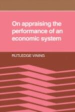 On Appraising the Performance of an Economic System: What an Economic System is,