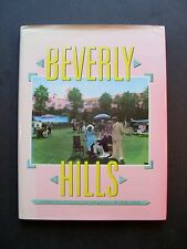 Beverly Hills An illustrated history by Genevieve Davis 0897812387