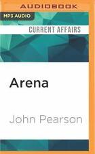 Arena by John Pearson (2016, MP3 CD, Unabridged)