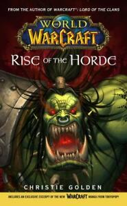World of Warcraft: Rise of the Horde by Golden, Christie