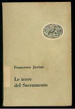 JOVINE FRANCESCO LE TERRE DEL SACRAMENTO EINAUDI 1953