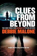 Clues From Beyond: True Crime Stories from Australia's #1 Psychic Detective ' Ma