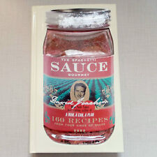 The Spaghetti Sauce Gourmet : 160 Recipes from Four Kinds of Sauce by David J...