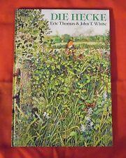 Die Hecke , Eric Thomas & John T. White , Gerstenberg Verlag , HC , 1982