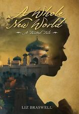 A Whole New World: A Twisted Tale by Liz Braswell - HARDCOVER - BRAND NEW!