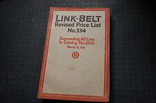 LINK BELT 1921 Price List No 334 Manual Book guide conveyor chain sproket wheel