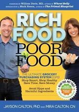 Rich Food Poor Food: The Ultimate Grocery Purchasing System (GPS) by Jayson PhD