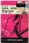 MG MGA 1500  1600 MKI  1600 MKII MGB ROADSTER & GT COUPE 1955-68 REPAIR HANDBOOK
