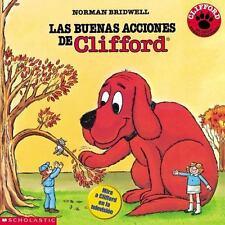 Clifford's Good Deeds (Las Buenas Acciones de Clifford) (Spanish Edition), Bridw