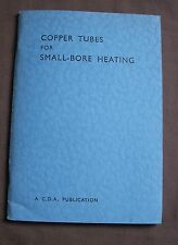 Copper Tubes for Small Bore Heating Installations 1958 Copper Development Assoc