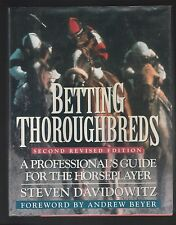 Betting Thoroughbreds :  Professional's Horseplayer by Steven Davidowitz, Signed