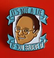 Seinfeld Pin George Costanza Retro TV Gift Enamel Metal Brooch Badge Lapel