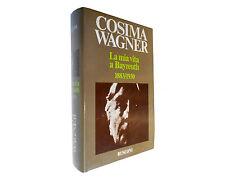 LA MIA VITA A BAYREUTH 1883/1930  Cosima Wagner 1982 Rusconi