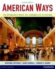 American Ways : An Introduction to American Culture by Edward N. Kearny,...