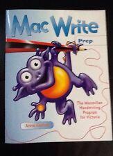 Mac Write  for Prep Macmillan Handwriting Program for Victoria