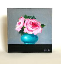 """Roses in a Turquoise Vase, original oil painting on wood panel 6""""x6"""""""