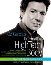 Oz Garcia's The Healthy High-Tech Body, Kolberg, Sharyn,Garcia, Oz, Good Conditi